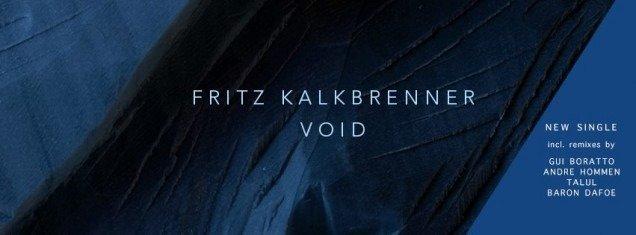 FRITZ KALKBRENNER UNVEILS NEW SINGLE 'VOID' - listen
