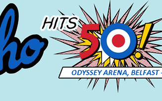WIN:  tickets to see The Who in Belfast's Odyssey Arena on 21st June 2015