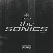 The Sonics – This Is The Sonics (Revox)