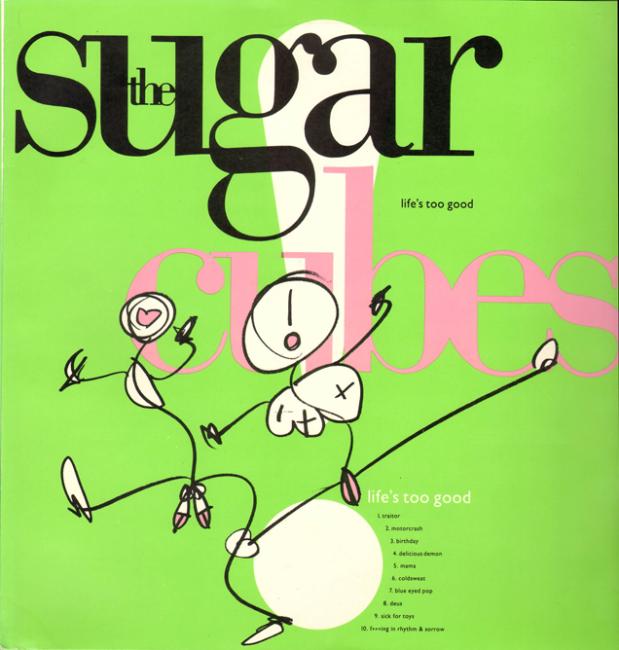 Sugarcubes-Lifes-Too-Good