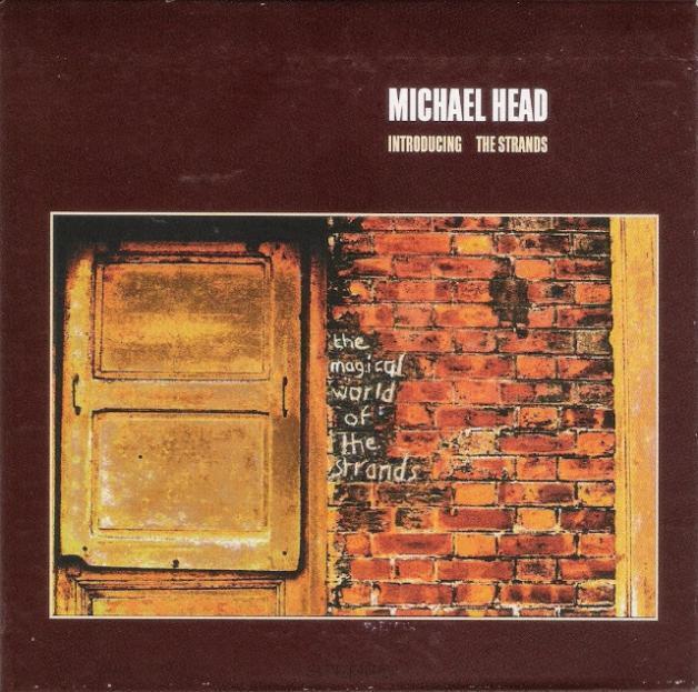 MICHAEL HEAD & THE STRANDS