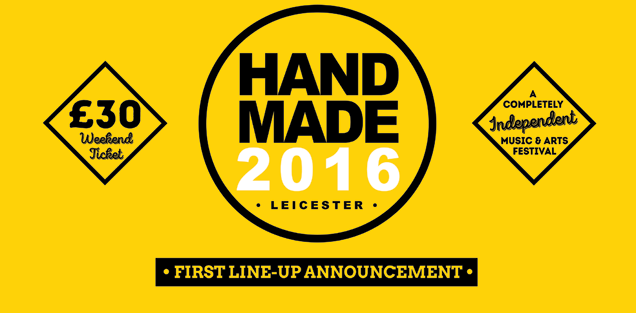 WE ARE SCIENTISTS & 65DAYSOFSTATIC announced as first headliners for Handmade Festival 2016: / April 29th - 1st May - O2 Academy Leicester 2