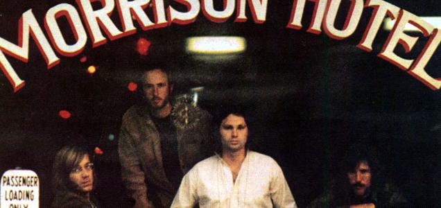 CLASSIC ALBUM REVISITED: MORRISON HOTEL – THE DOORS 2