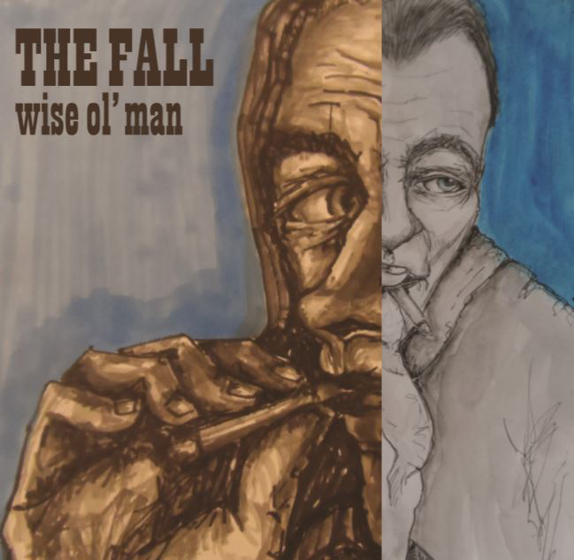 The Fall - Wise Ol' Man - New EP - 29 Jan 2016
