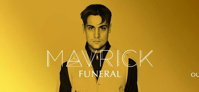 TRACK OF THE DAY: MAVRICK - 'Funeral'