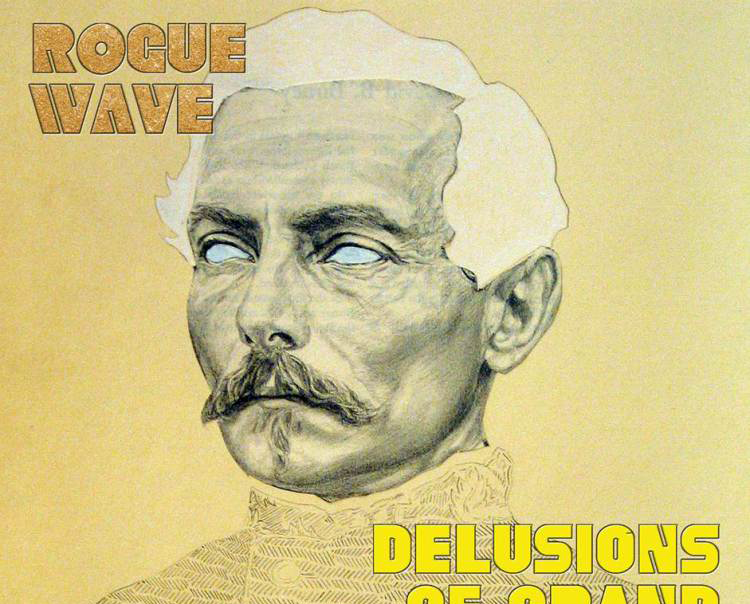 Album Review: Rogue Wave - Delusions of Grand Fur