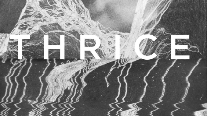 Album Review: Thrice - To Be Everywhere is to be Nowhere