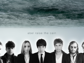 Track of the Day: Abel Raise the Cain - Every Rise