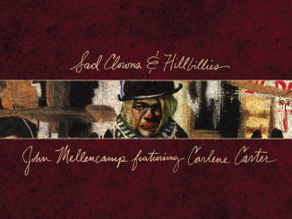 "John Mellencamp To Release ""Sad Clowns & Hillbillies"" Featuring Carlene Carter"