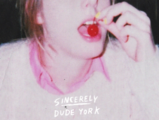 Album Review: Dude York - Sincerely 2