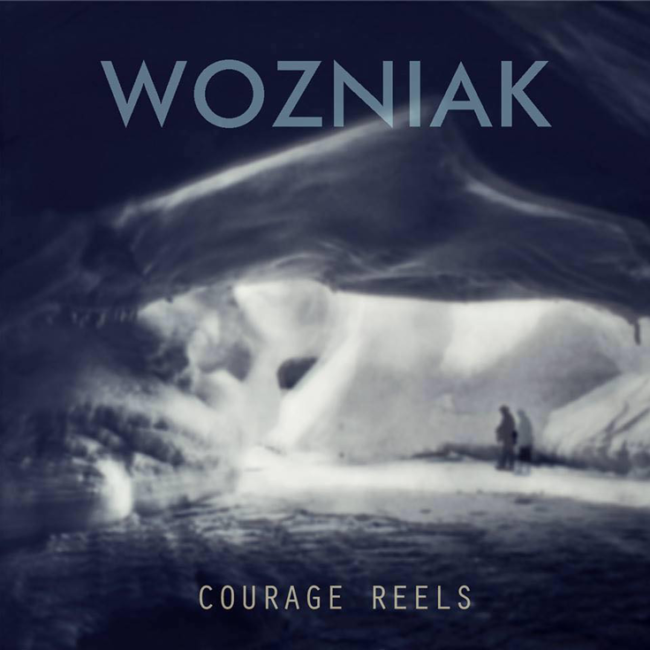 Album Review: WOZNIAK - 'Courage Reels'