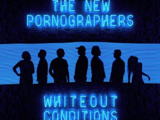 Album Review: THE NEW PORNOGRAPHERS - 'Whiteout Conditions'