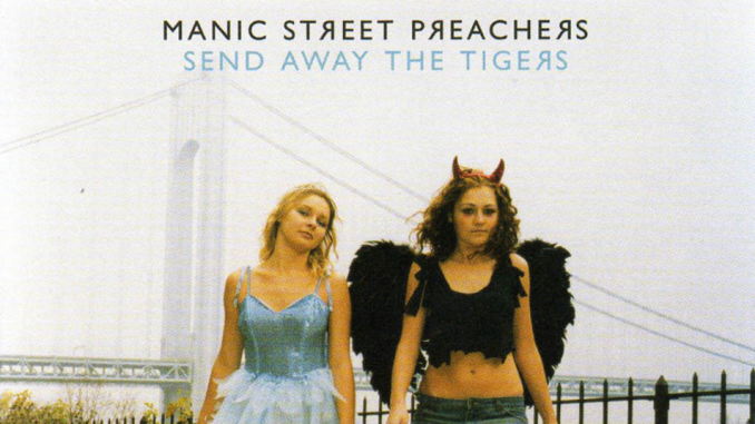 Review: THE MANIC STREET PREACHERS – Send Away the Tigers 10th anniversary edition