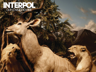 INTERPOL announce 'Our Love To Admire' - 10th Anniversary Edition 2