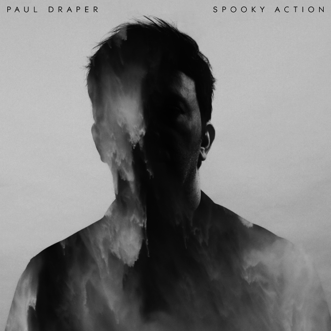 "ALBUM REVIEW: Paul Draper - ""Spooky Action"""