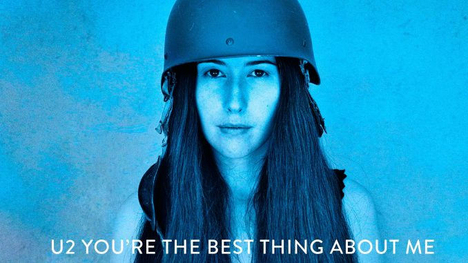 """U2 - Unveil first SONGS OF EXPERIENCE single: """"YOU'RE THE BEST THING ABOUT ME"""" - Listen Here"""