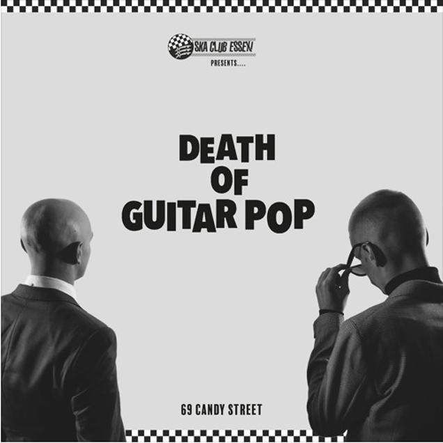 ALBUM REVIEW: Death of Guitar Pop - 69 Candy Street