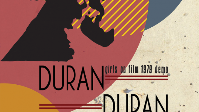 Cleopatra Records releases early Duran Duran 'Girls on Film' demo EP with Andy Wickett 1