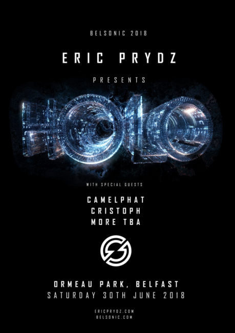 BELSONIC Announce ERIC PRYDZ PRESENTS: HOLO with Special Guests: CAMELPHAT CRISTOPH @ Ormeau Park, Belfast Belsonic
