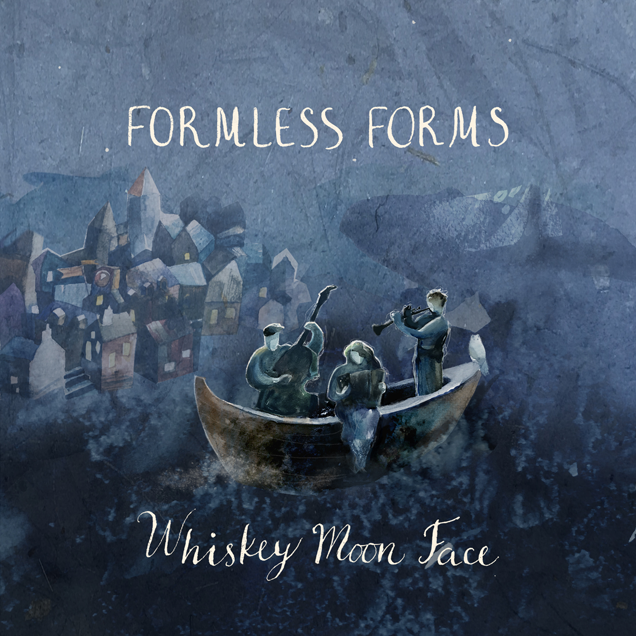 WHISKEY MOON FACE Release New album 'Formless Forms' in March Whiskey Moon Face