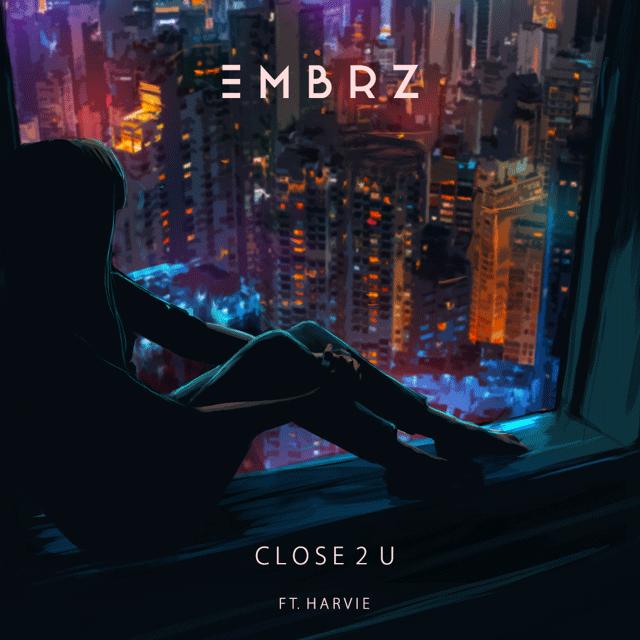 EMBRZ Reveals emotive new pop track 'Close 2 U' feat newcomer Harvie - Listen Now