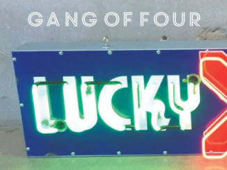 "GANG OF FOUR Announce New EP: 'COMPLICIT' out 20th April  - Listen to New Single ""LUCKY"""