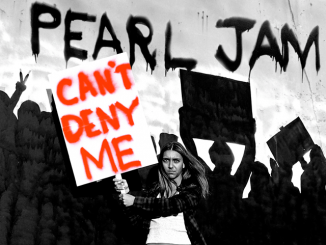 "PEARL JAM Release Protest Song ""Can't Deny Me"" - Listen Now!"