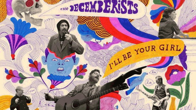 ALBUM REVIEW: The Decemberists - 'I'll Be Your Girl'