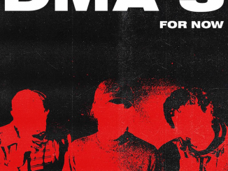 ALBUM REVIEW: DMA's - 'For Now'