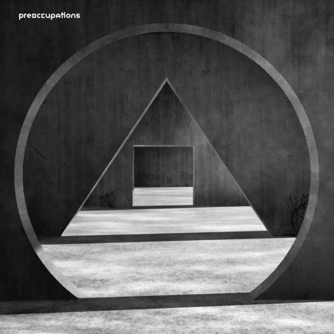 ALBUM REVIEW: Preoccupations - 'New Material'