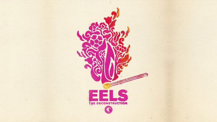 ALBUM REVIEW:  EELS – 'The Deconstruction'