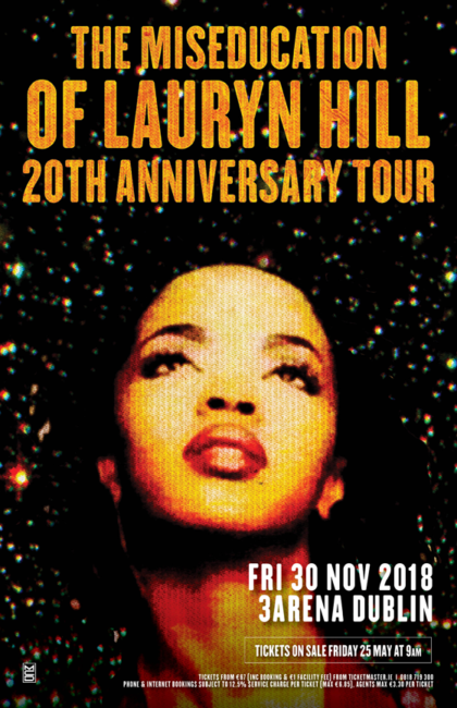 MS LAURYN HILL announces Dublin show with The Miseducation of LAURYN HILL 20th anniversary tour 3Arena