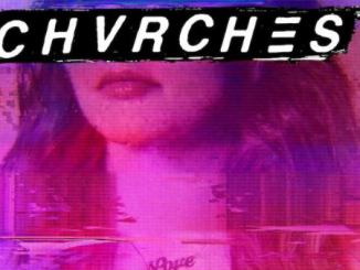 ALBUM REVIEW: CHVRCHES – Love is Dead