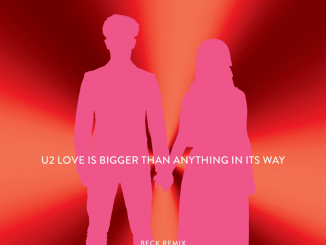 "BECK has reunited with U2 to remix ""Love Is Bigger Than Anything In Its Way"" - Listen Now"