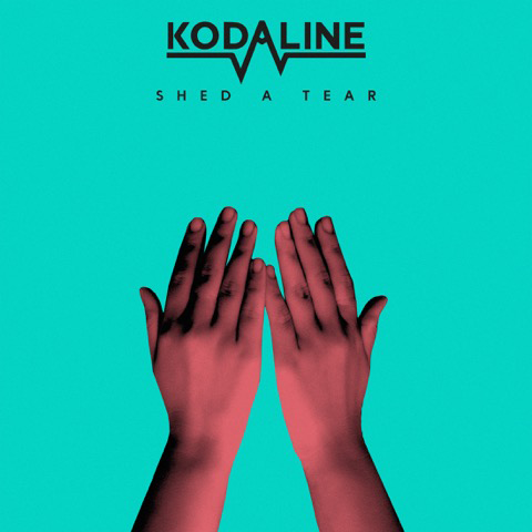 KODALINE Announce new album 'Politics Of Living' out August 10th and new single 'Shed A Tear' out today Kodaline