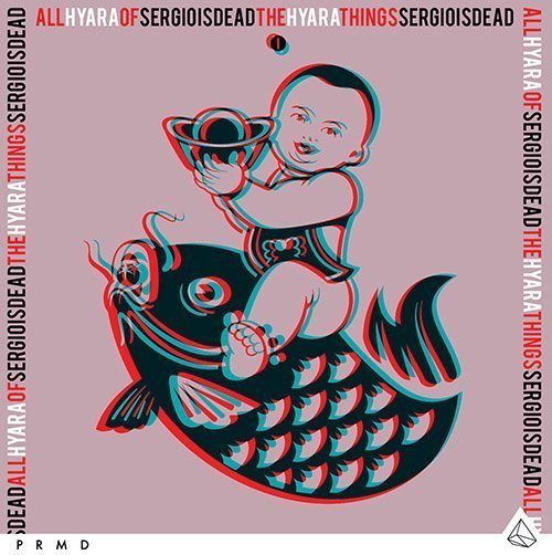 TRACK OF THE DAY: Sergioisdead & Hyara - All Of The Things