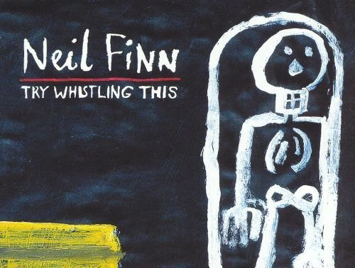 Classic Album Revisited: Neil Finn - 'Try Whistling This'