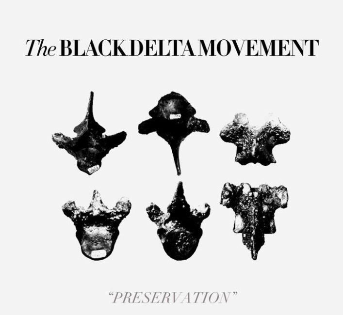 ALBUM REVIEW: Black Delta Movement - 'Preservation'
