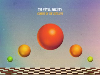 ALBUM REVIEW: The Vryll Society – Course of the Satellite 2