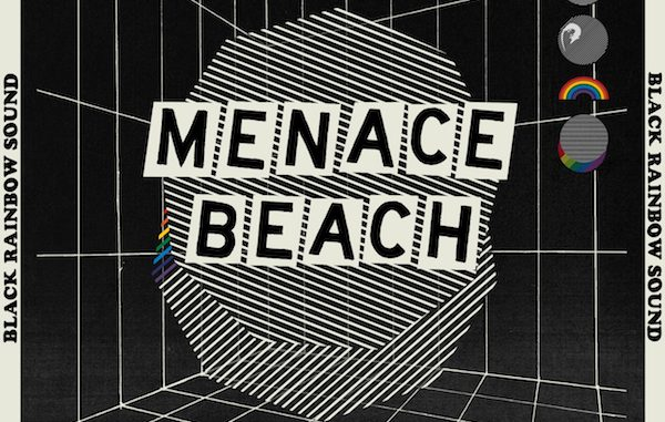 MENACE BEACH Share Video for 'Black Rainbow Sound' feat: Brix Smith - Watch Now 1