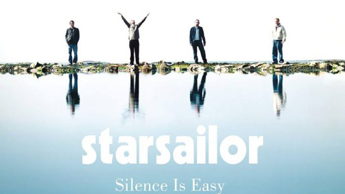 STARSAILOR announce concerts to celebrate the 15th anniversary of their Gold-certified album Silence Is Easy