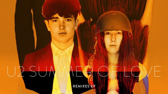 U2 Release 'Summer of Love' (Remixes EP)