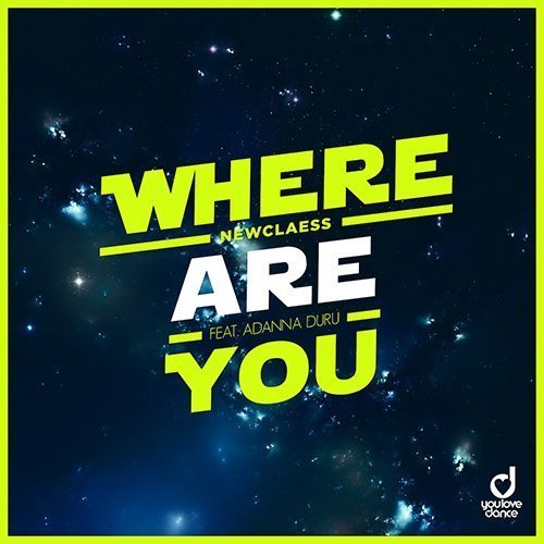 TRACK OF THE DAY: Newclaess & Adanna Duru - Where Are You