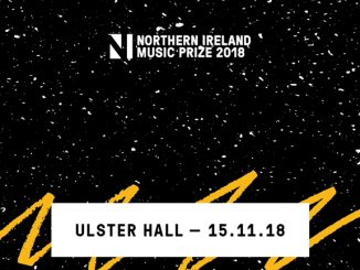 THE NI MUSIC PRIZE returns on Thursday 15th November @ Iconic Ulster Hall 2