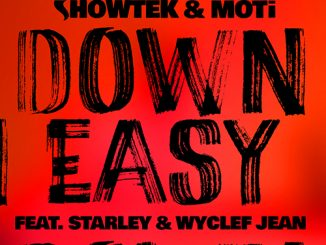 TRACK OF THE DAY: Showtek & MOTi - Down Easy ft. Starley & Wyclef Jean