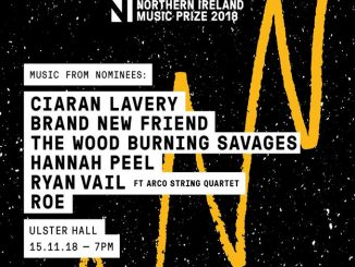 THE NORTHERN IRELAND MUSIC PRIZE 2018 line up announced - tickets on sale now 1