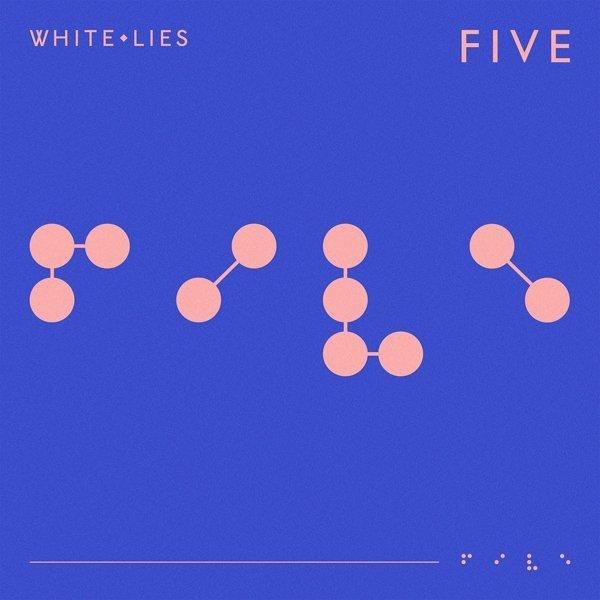 WHITE LIES announce new album, 'Five', due 1st February 2019 White Lies