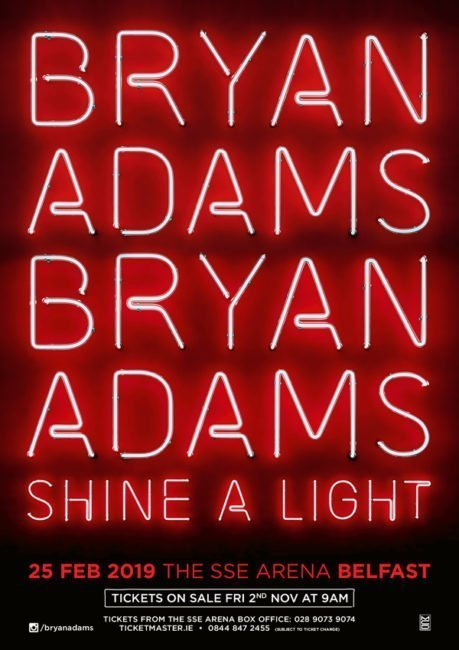 BRYAN ADAMS to play THE SSE ARENA, Belfast, Monday 25th February Belfast