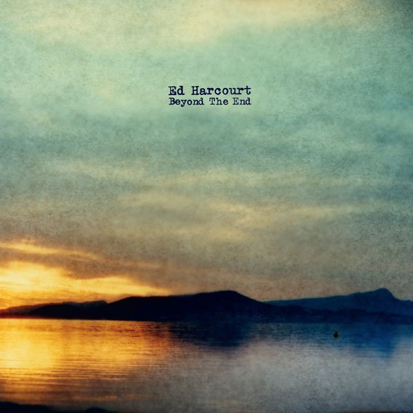 ED HARCOURT Announces details of 'Beyond The End', his first fully instrumental album Ed Harcourt