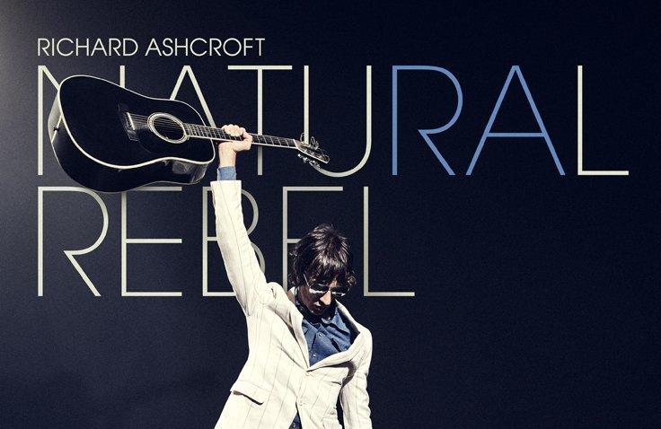 ALBUM REVIEW: Richard Ashcroft - Natural Rebel